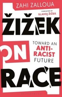 ZIZEK ON RACE