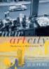 NEW ART CITY - MANHATTAN AT MID-CENTURY