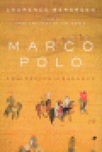MARCO POLO - FROM VENICE TO XANADU