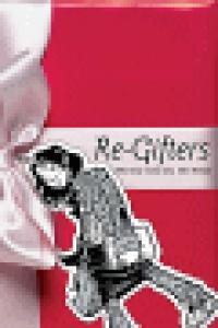(MINX) RE-GIFTERS