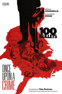 100 BULLETS 11 - ONCE UPON A CRIME
