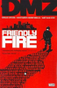 DMZ 04 - FRIENDLY FIRE