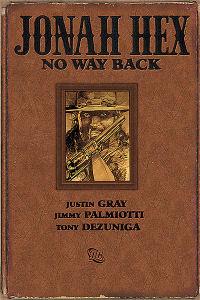 JONAH HEX - NO WAY BACK