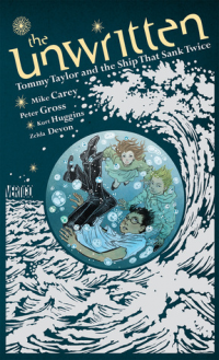 THE UNWRITTEN - TOMMY TAYLOR AND THE SHIP THAT SANK TWICE