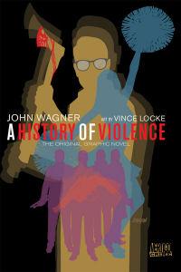 A HISTORY OF VIOLENCE (VERTIGO CRIME)