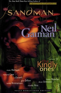 THE SANDMAN 09 - THE KINDLY ONES