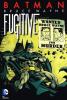 BATMAN - BRUCE WAYNE: FUGITIVE