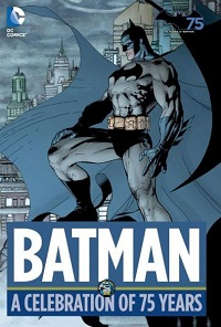 BATMAN - A CELEBRATION OF 75 YEARS