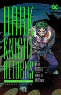 DARK KNIGHT RETURNS - THE LAST CRUSADE