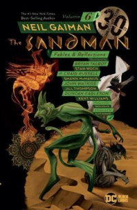 THE SANDMAN 06 - FABLES AND REFLECTIONS