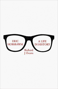 ERIC HOBSBAWN - A LIFE IN HISTORY