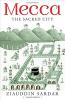 MECCA - THE SACRED CITY