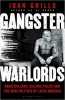 GANGSTER WARLORDS