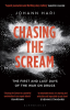CHASING THE SCREAM (PB)
