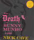 THE DEATH OF BUNNY MUNRO (LYDBOK)