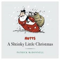 MUTTS - A SHTINKY LITTLE CHRISTMAS