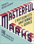 MASTERFUL MARKS - CARTOONISTS WHO CHANGED THE WORLD