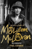 THE LIFE & TIMES OF MALCOM MCLAREN