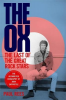 THE OX - THE LAST OF THE GREAT ROCK STARS