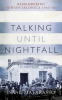 TALKING UNTIL NIGHTFALL