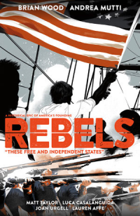 REBELS 02 - THESE FREE AND INDEPENDENT STATES