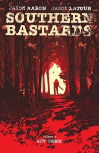 SOUTHERN BASTARDS 04 - GUT CHECK