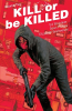 KILL OR BE KILLED 02