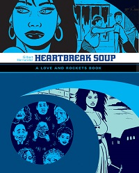 LOVE AND ROCKETS LIBRARY - PALOMAR & LUBA PART 1 - HEARTBREAK SOUP
