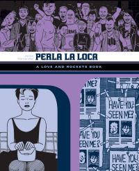 LOVE AND ROCKETS LIBRARY - LOCAS PART 3 - PERLA LA LOCA