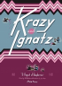 KRAZY & IGNATZ 1941-1942 - A RAGOUT OF RASPBERRIES