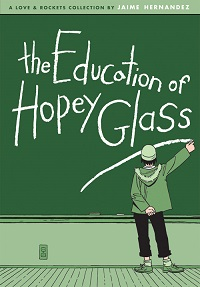LOVE AND ROCKETS COLLECTION 24 - THE EDUCATION OF HOPEY GLASS