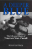 A DEEPER BLUE - THE LIFE AND MUSIC OF TOWNES VAN ZANDT