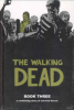 THE WALKING DEAD - BOOK 03