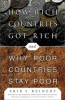 HOW RICH COUNTRIES GOT RICH