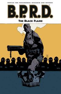 B.P.R.D. 05 - THE BLACK FLAME