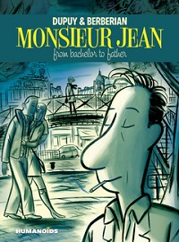 MONSIEUR JEAN - FROM BACHELOR TO FATHER
