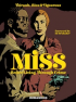 MISS - BETTER LIVING THROUGH CRIME