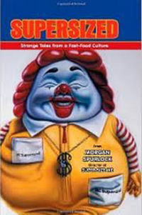 SUPERSIZED - STRANGE TALES FROM A FAST-FOOD CULTURE
