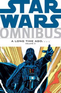 STAR WARS OMNIBUS - A LONG TIME AGO... 03