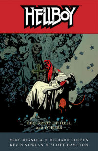 HELLBOY 11 - THE BRIDE OF HELL AND OTHERS