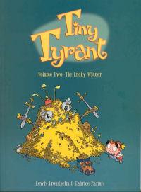 TINY TYRANT 02 - THE LUCKY WINNER