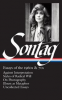 SUSAN SONTAG: ESSAYS OF THE 1960S & 70S (LOA #246)