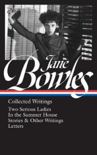 JANE BOWLES - COLLECTED WRITINGS