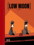 LOW MOON (US)