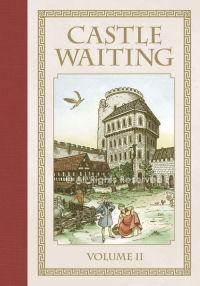 CASTLE WAITING - VOLUME 2