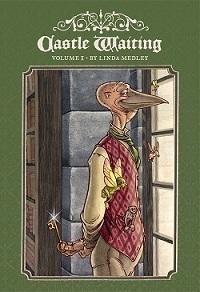 CASTLE WAITING - VOLUME 1 (SC)