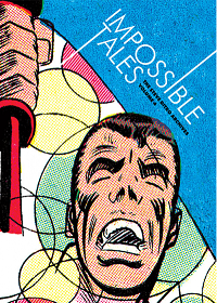 THE STEVE DITKO ARCHIVES 04 - IMPOSSIBLE TALES