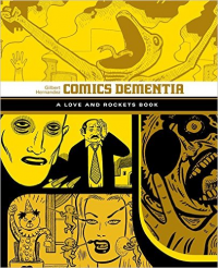LOVE AND ROCKETS - COMICS DEMENTIA