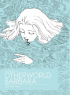 OTHERWORLD BARBARA 1