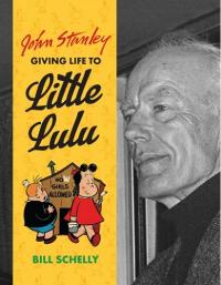 JOHN STANLEY - GIVING LIFE TO LITTLE LULU